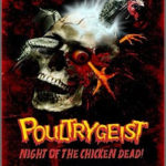 Poultrygeist – Night of the Chicken Dead