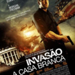 Download Invasão à Casa Branca Ts Dublado