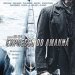 Expresso do Amanhã BDRip AVI Dual Audio + RMVB Dublado