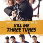 Kill Me Three Times Legendado