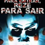Pague para Entrar, Reze para Sair (1981) BRRip Bluray 1080p Dublado Torrent