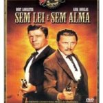 Sem Lei e Sem Alma (1957) BluRay 720p Dublado – Torrent Download