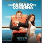 Meu Passado me Condena (2013) Bluray 720p Nacional – Torrent Download
