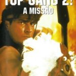 Top Gang 2 (1993) Bluray 720p Dublado – Torrent Download