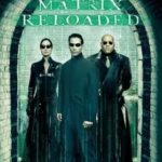 Matrix 2: Reloaded – Dublado Bluray 720p – 1080p Dual Audio Torrent Download (2003)