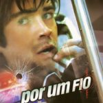Por Um Fio (2002) Bluray 720p Dublado – Torrent Download