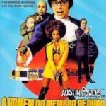 Austin Powers – Em o Homem do Membro de Ouro (2002) Bluray 720p Dublado – Torrent Download