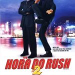 A Hora do Rush 2 Torrent (2001) BDRip 720p Dual Audio Download
