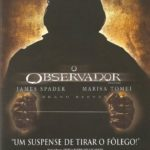 O Observador (2000) BRRip Blu-Ray Dublado 5.1 CH 720p Torrent