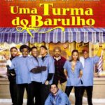Uma Turma do Barulho – WEB-DL 720p – 1080p Dual Áudio Torrent Download (2002)