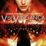 V de Vingança (2005) BluRay Rip 1080p 6ch Dublado Dual Audio – Download Torrent