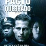 Pacto Quebrado (One Way) Torrent – DVDRip Legendado (2006)