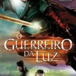 O Guerreiro da Luz DVDRip (2006) Dublado Download Torrent