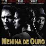 Menina de Ouro Torrent – BluRay 720p e 1080p Dual Áudio 5.1 Download (2004)