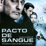 Pacto de Sangue (2009) BluRay 720p | 1080p Dublado Torrent Download