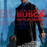 Busca Implacável Trilogia – Torrent Download – Bluray 720p Dual Áudio Dublado (2008-2015)