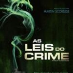 As Leis do Crime – Torrent (2015) BluRay 720p – 1080p Dual Áudio Download