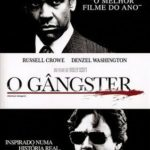 O Gângster – Torrent (2007) BluRay 720p – 1080p Dual Áudio Download