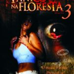 Pânico Na Floresta 3 BluRay 720p Dublado – Torrent Dual Áudio (2009) Download