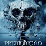 Premonição 5 – Blu-ray Rip 720p – 1080p – 3D Torrent Dublado Download (2011)