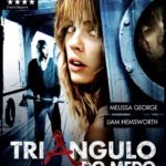 Triângulo do Medo – Bluray 720p – 1080p Dual Audio – Dublado – Torrent Download (2009)