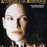 Escritores da Liberdade – BluRay 720p – 1080p 5.1 Dual Áudio Torrent Download (2007)