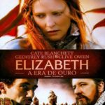 Elizabeth: A Era de Ouro (2008) Dublado BluRay 1080p – Download Torrent