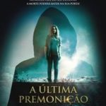 A Última Premonição Torrent – BluRay 720p e 1080p Dual Áudio 5.1 Download (2016)