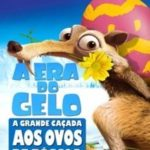 A Era do Gelo A Grande Caçada aos Ovos de Páscoa (2016) – WEB-DL 720p/1080p Dual 5.1 – Download Torrent