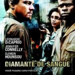 Diamante de Sangue BluRay 720p Dublado Torrent (2007)
