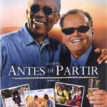 Antes de Partir BluRay 720p Dublado Torrent (2008)