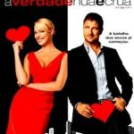 A Verdade Nua e Crua (The Ugly Truth) Torrent – BluRay Rip 1080p Legendado (2009)