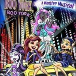 Monster High – Boo York, Boo York (2015) Dublado DVDRip Download Torrent
