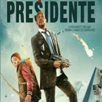 Caçada ao Presidente Torrent – BluRay Rip 1080p Dual Áudio 5.1 Download (2015)