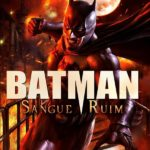 Batman: Sangue Ruim (2016) BluRay 720p Dublado – Download Torrent
