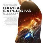Carga Explosiva 4 – O Legado (2015) Blu-Ray 720p – 1080p 5.1 CH Dublado e Legendado Torrent Download