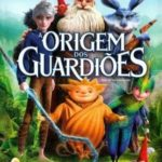 A Origem dos Guardiões – BluRay 720p – 1080p – 3D Dublado – Torrent Download (2012)