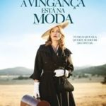 A Vingança Está na Moda Torrent – BluRay 720p e 1080p Dual Áudio 5.1 Download (2016)