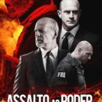 Assalto Ao Poder Torrent – BluRay 720p e 1080p Dual Áudio 5.1 Download (2016)