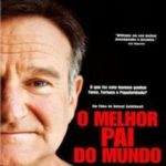O Melhor Pai do Mundo Torrent – (2014) BluRay 720p Dublado Download