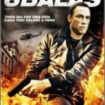 6 Balas – Torrent Download – BluRay Rip 720p Dual Áudio (2013)
