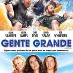 Duologia Gente Grande 1080p BluRay Dublado – Torrent BDRip Dual Audio (2015) Download
