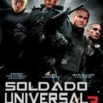Soldado Universal 3 Regeneração BRRip 720p (2010) Dublado – Torrent Download