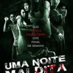 Uma Noite Maldita Torrent (2015) BluRay 720p Dual Áudio Download