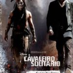 O Cavaleiro Solitário Torrent (2013) BluRay 1080p Dublado Download