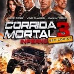 Corrida Mortal 3 – Inferno BluRay 720p (2012) Dublado Download Torrent
