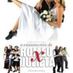 O Casamento de Romeu e Julieta (2005) DVDRip XviD Nacional – Download Torrent