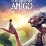 O Bom Gigante Amigo 2016 Torrent Download – BluRay 720p e 1080p 5.1 Dual Áudio