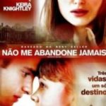 Não Me Abandone Jamais 2011 Torrent Download – BluRay 720p e 1080p 5.1 Dublado / Dual Áudio