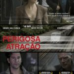 Perigosa Atração (2017) Torrent Dual Áudio – Download